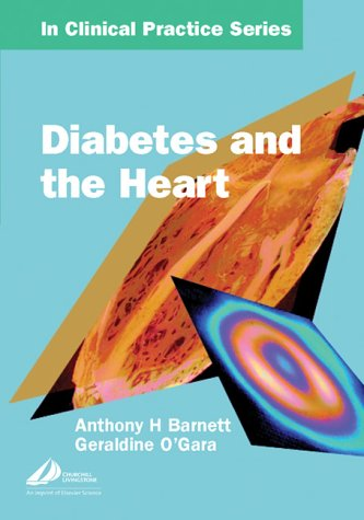 9780443074691: Churchill's In Clinical Practice Series: Diabetes and The Heart, 1e