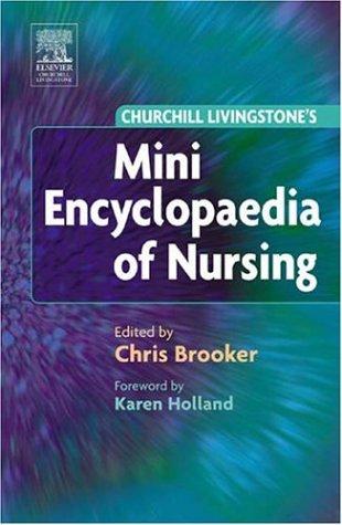 9780443074875: Churchill Livingstone Mini Encyclopaedia of Nursing, 1e