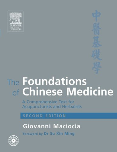 9780443074899: The Foundations of Chinese Medicine: A Comprehensive Text, 2e