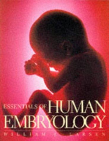 9780443075148: Essentials of Human Embryology, 1e