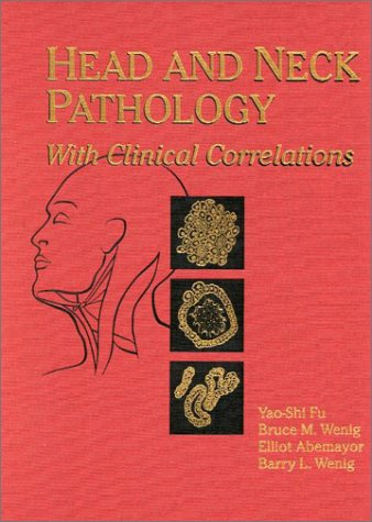 9780443075582: Head and Neck Pathology: With Clinical Correlations