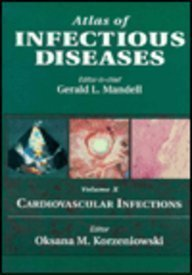 9780443077500: Atlas of Infectious Diseases Volume 10: Cardiovascular Infections: Cardiovascular Infections Vol 10 (Mandell's atlas of infectious diseases series)