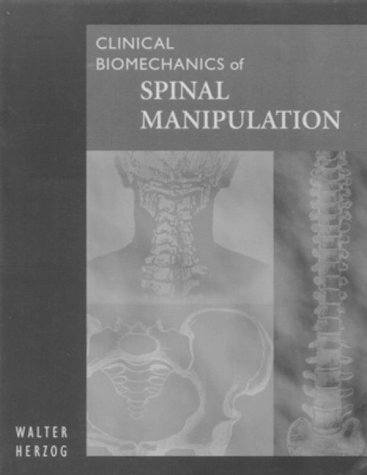 9780443078088: Clinical Biomechanics of Spinal Manipulation, 1e