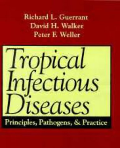 9780443079085: Tropical Infectious Diseases: Principles, Pathogens, and Practice, 1e