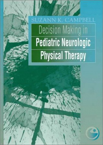 9780443079238: Decision Making in Pediatric Neurologic Physical Therapy: Clinics in Physical Therapy