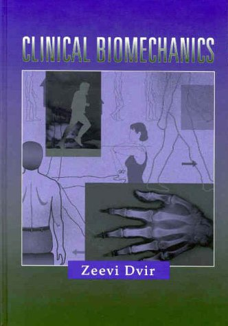 9780443079450: Clinical Biomechanics, 1e (Clinics in Physical Therapy)