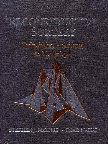 Reconstructive Surgery: Principles, Anatomy & Technique, 2-Volume: Mathes MD, Stephen