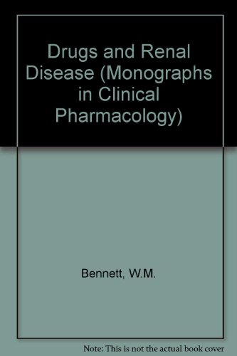Drugs and Renal Disease: Mongraphs in Clinical Pharmacology Vol II