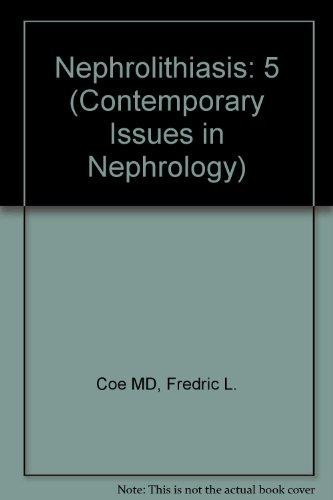 9780443080487: Nephrolithiasis (Contemporary Issues in Nephrology)
