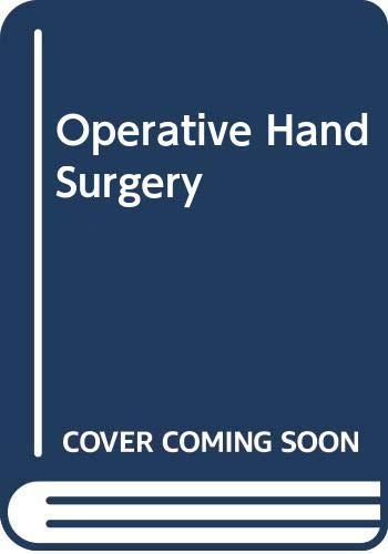 9780443080906: Operative hand surgery
