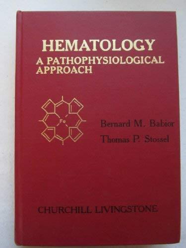 9780443081705: Haematology: A Pathophysiological Approach