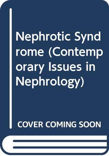 9780443081750: Nephrotic Syndrome (Contemporary Issues in Nephrology)