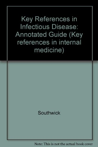 9780443082115: Key References in Infectious Diseases: An Annotated Guide (Key references in internal medicine)