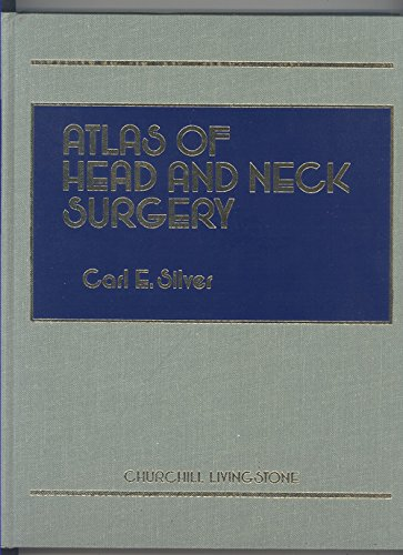 9780443083075: Atlas of Head and Neck Surgery