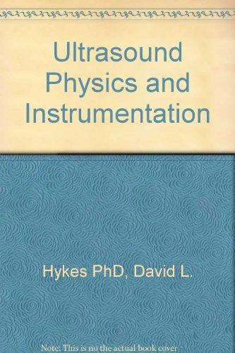 9780443084072: Ultrasound Physics and Instrumentation