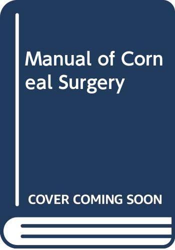 9780443084454: Manual of Corneal Surgery