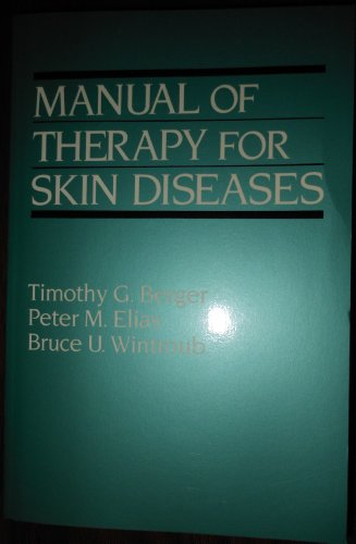 9780443084775: Manual of Therapy for Skin Diseases