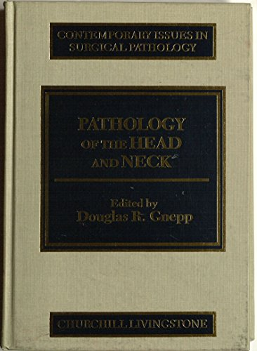 Pathology of the Head and Neck.: Gnepp, Douglas [Ed]