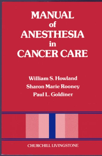 9780443085062: Manual of Anesthesia in Cancer Care