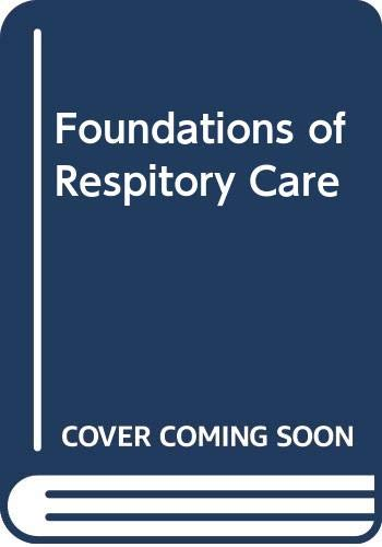 9780443085093: Foundations of Respiratory Care