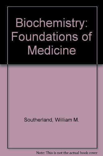 9780443085703: Biochemistry, 1e (Foundations of Medicine)