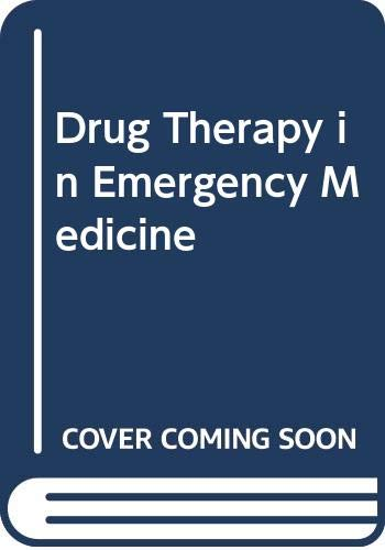 9780443085994: Drug Therapy in Emergency Medicine