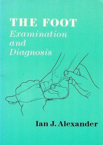 9780443086045: The Foot: Examination and Diagnosis