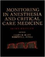 Monitoring in Anesthesia and Critical Care Medicine: Blitt, Casey D