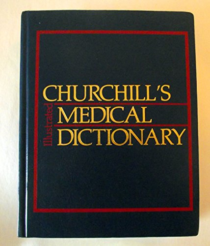 9780443086915: Churchill'S Medical Dictionary