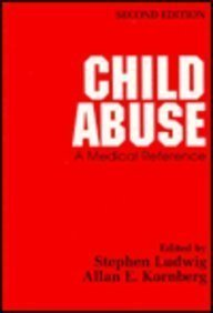9780443087226: Child Abuse: A Medical Reference