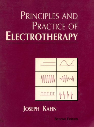 9780443087301: Principles and Practice of Electrotherapy