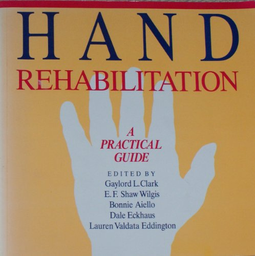 9780443088216: Hand Rehabilitation: A Practical Guide