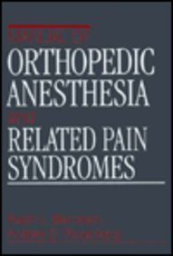 9780443088438: Manual of Orthopedic Anesthesia and Related Pain Syndromes, 1e