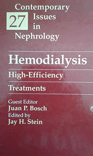 Hemodialysis: High-Efficiency Treatment, 1e (Clinics in Physical: Bosch MD FACP