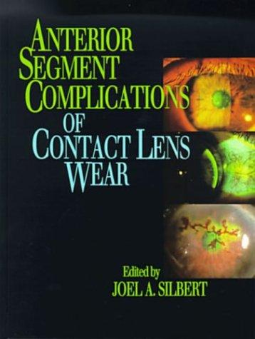 9780443088636: Anterior Segment Complications of Contact Lens Wear