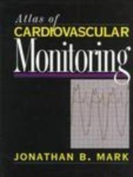 9780443088919: Atlas of Cardiovascular Monitoring, 1e
