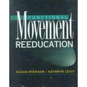 9780443089138: Functional Movement Reeducation: A Contemporary Model for Stroke Rehabilitation, 1e