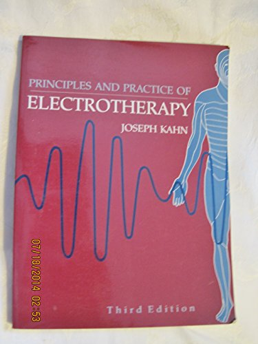 9780443089190: Principles and Practice of Electrotherapy