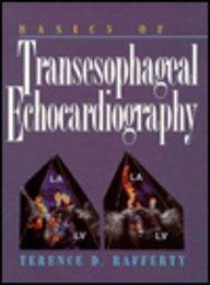 9780443089220: Basics of Transesophageal Echocardiography