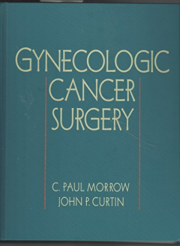 9780443089701: Gynecologic Cancer Surgery, 1e
