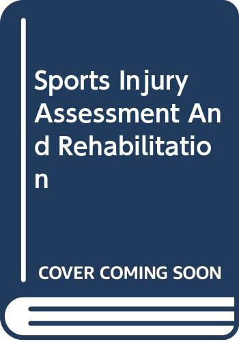 9780443089961: Sports Injury Assessment and Rehabilitation