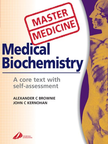 9780443100154: Master Medicine: Medical Biochemistry: A core text with self-assessment, 2e
