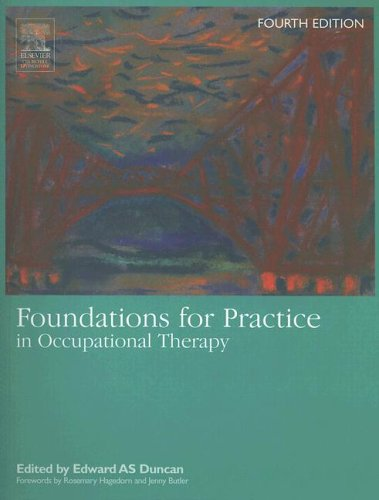9780443100215: Foundations for Practice in Occupational Therapy, 4e