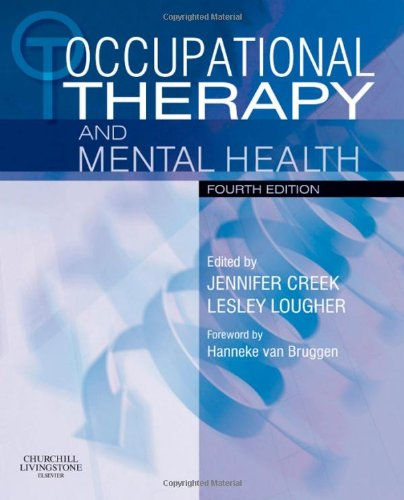 9780443100277: Occupational Therapy and Mental Health, 4e (Occupational Therapy Essentials)