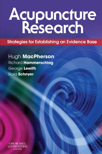 9780443100291: Acupuncture Research: Strategies for Establishing an Evidence Base, 1e