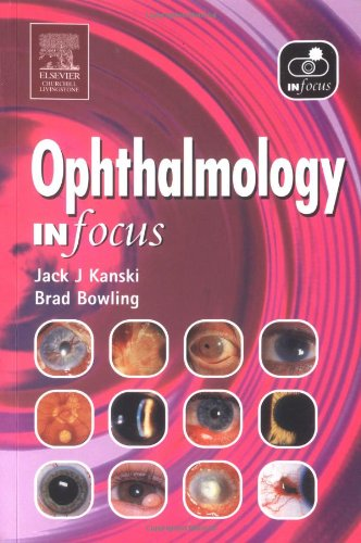 9780443100307: Ophthalmology In Focus,