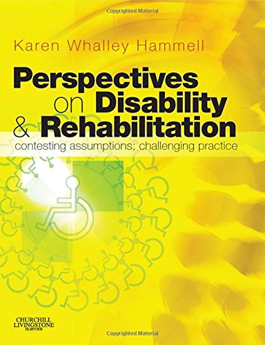 Perspectives on Disability and Rehabilitation : Contesting: Karen Whalley Hammell