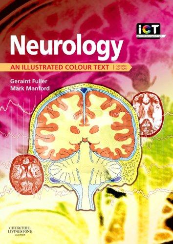 9780443100710: Neurology: An Illustrated Colour Text