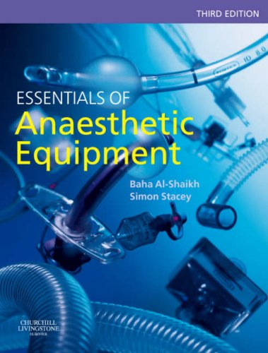 9780443100871: Essentials of Anaesthetic Equipment, 3e