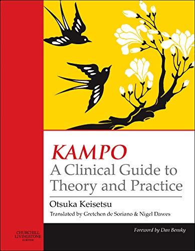 9780443100932: KAMPO: A Clinical Guide to Theory and Practice, 1e